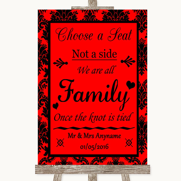 Red Damask Choose A Seat We Are All Family Personalised Wedding Sign