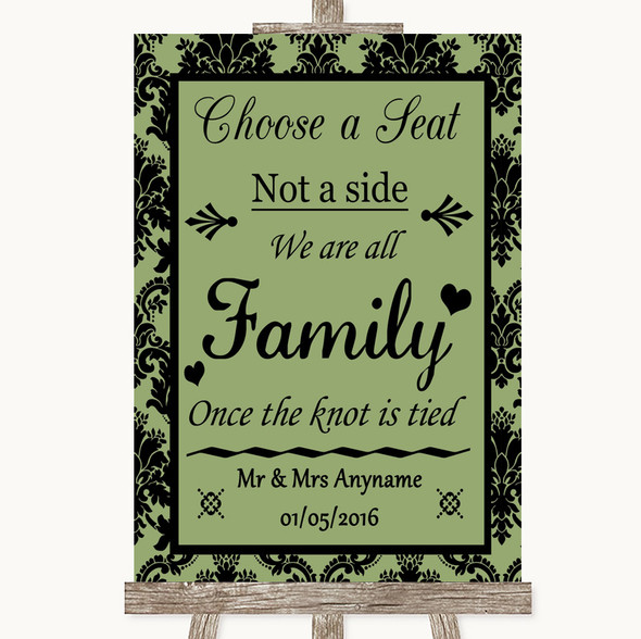 Sage Green Damask Choose A Seat We Are All Family Personalised Wedding Sign