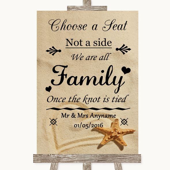 Sandy Beach Choose A Seat We Are All Family Personalised Wedding Sign
