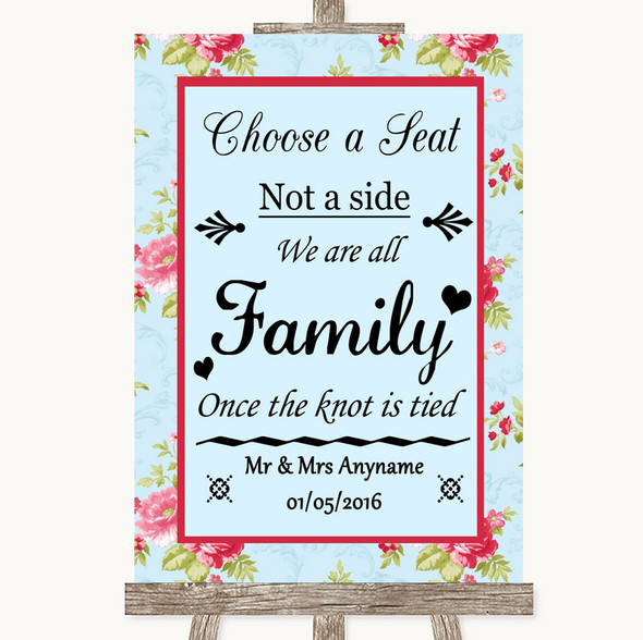 Shabby Chic Floral Choose A Seat We Are All Family Personalised Wedding Sign
