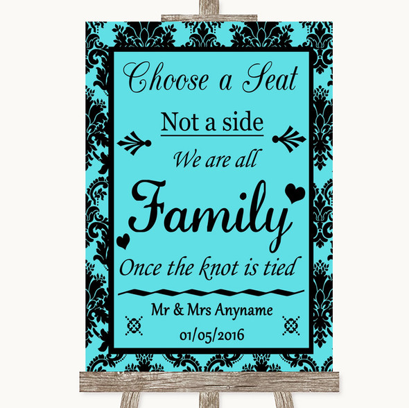 Tiffany Blue Damask Choose A Seat We Are All Family Personalised Wedding Sign