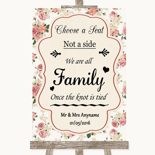 Vintage Roses Choose A Seat We Are All Family Personalised Wedding Sign