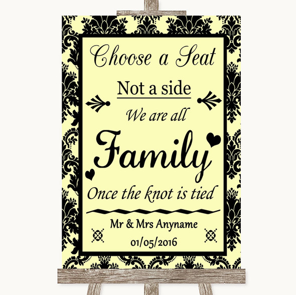 Yellow Damask Choose A Seat We Are All Family Personalised Wedding Sign