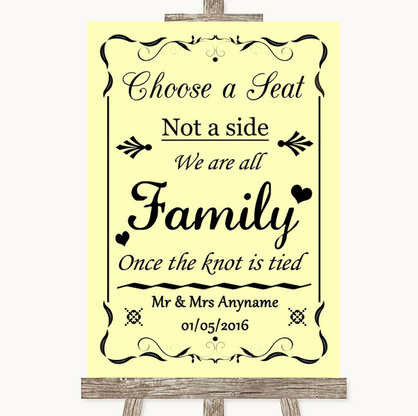Yellow Choose A Seat We Are All Family Personalised Wedding Sign