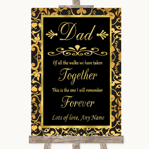 Black & Gold Damask Dad Walk Down The Aisle Personalised Wedding Sign