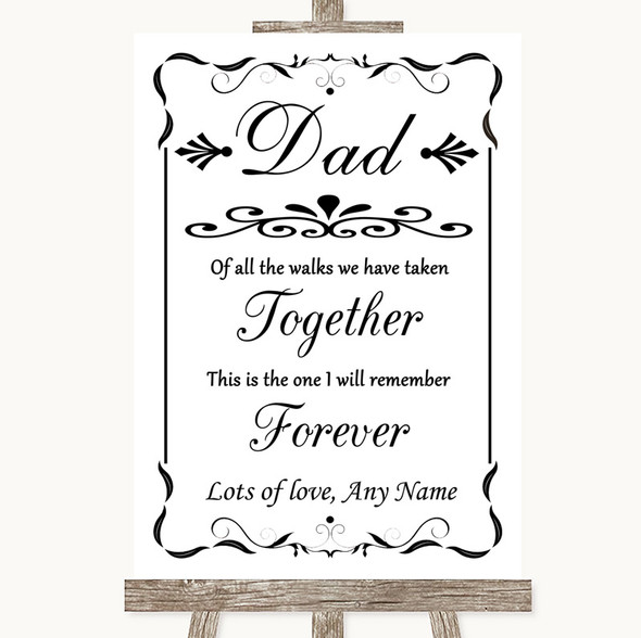 Black & White Dad Walk Down The Aisle Personalised Wedding Sign
