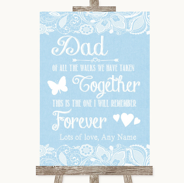 Blue Burlap & Lace Dad Walk Down The Aisle Personalised Wedding Sign