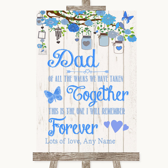 Blue Rustic Wood Dad Walk Down The Aisle Personalised Wedding Sign