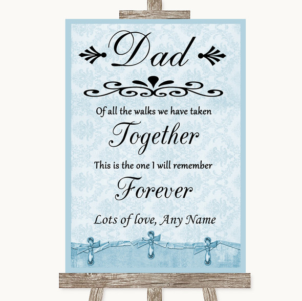 Blue Shabby Chic Dad Walk Down The Aisle Personalised Wedding Sign