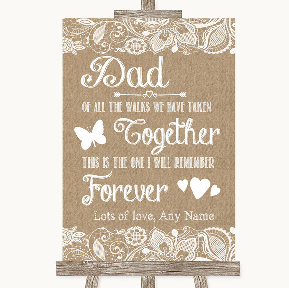 Burlap & Lace Dad Walk Down The Aisle Personalised Wedding Sign