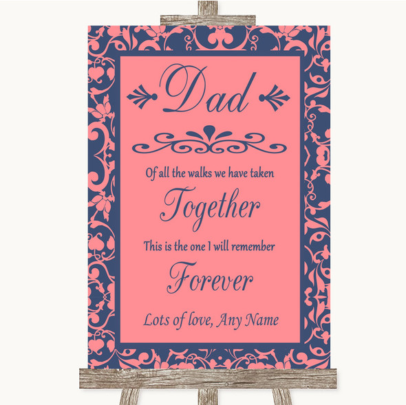 Coral Pink & Blue Dad Walk Down The Aisle Personalised Wedding Sign