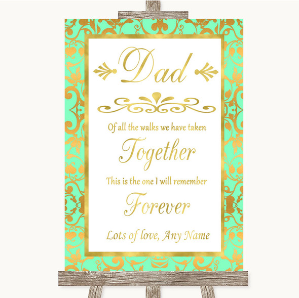 Mint Green & Gold Dad Walk Down The Aisle Personalised Wedding Sign