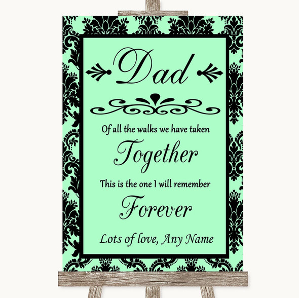 Mint Green Damask Dad Walk Down The Aisle Personalised Wedding Sign