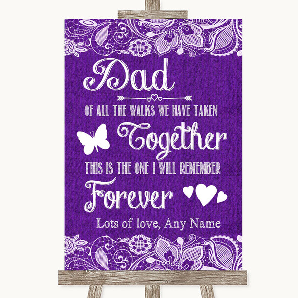 Purple Burlap & Lace Dad Walk Down The Aisle Personalised Wedding Sign
