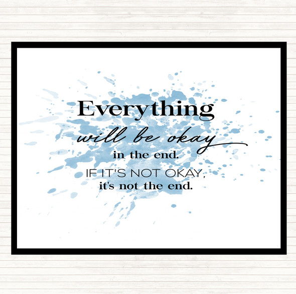 Blue White Ok In The End Inspirational Quote Mouse Mat Pad