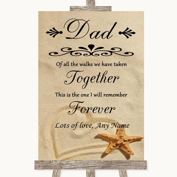 Sandy Beach Dad Walk Down The Aisle Personalised Wedding Sign