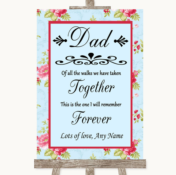 Shabby Chic Floral Dad Walk Down The Aisle Personalised Wedding Sign