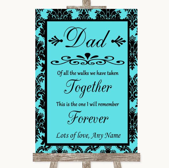 Tiffany Blue Damask Dad Walk Down The Aisle Personalised Wedding Sign
