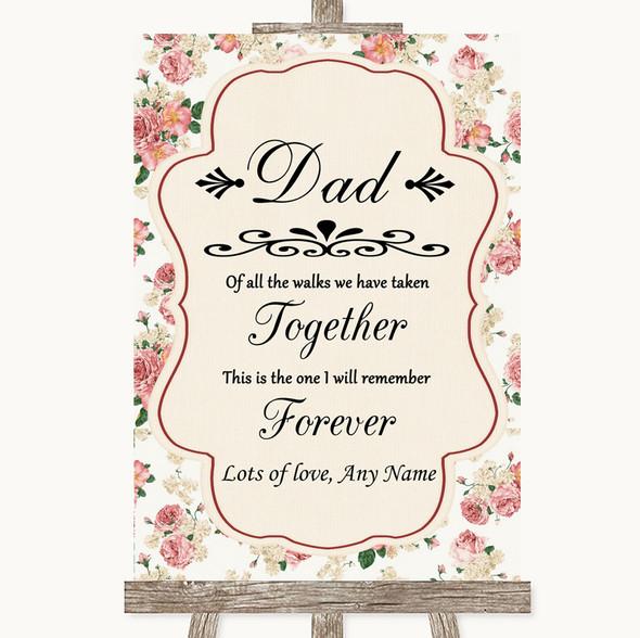 Vintage Roses Dad Walk Down The Aisle Personalised Wedding Sign