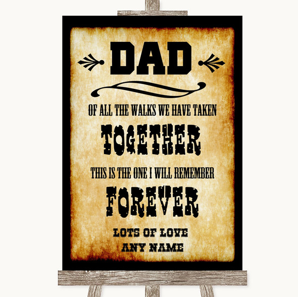 Western Dad Walk Down The Aisle Personalised Wedding Sign