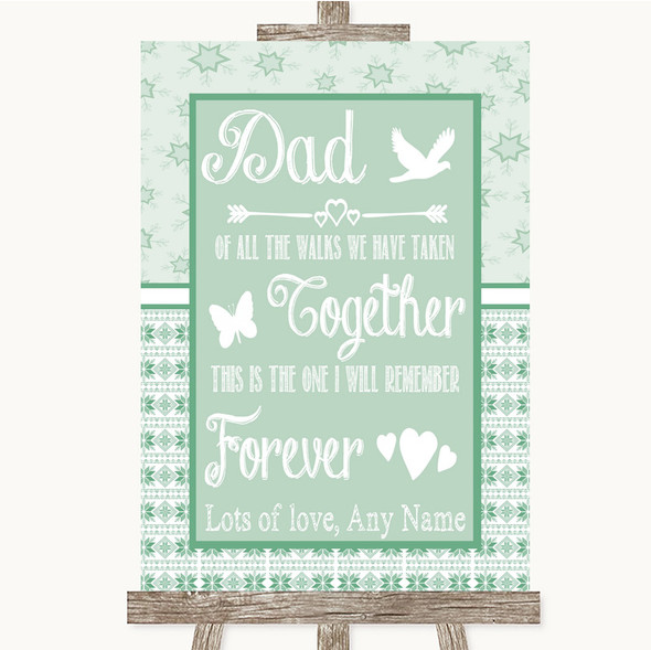 Winter Green Dad Walk Down The Aisle Personalised Wedding Sign