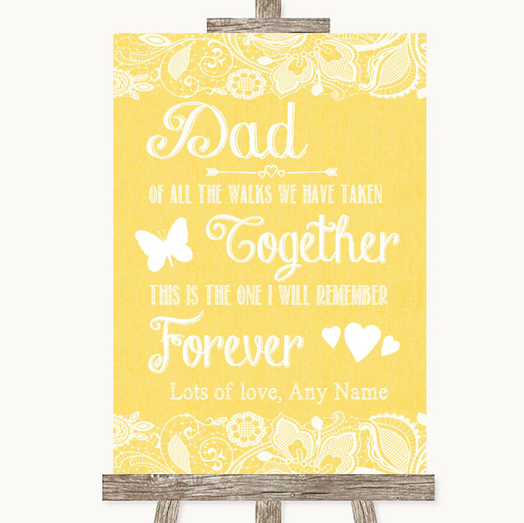 Yellow Burlap & Lace Dad Walk Down The Aisle Personalised Wedding Sign