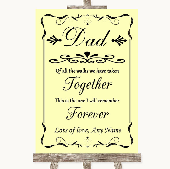 Yellow Dad Walk Down The Aisle Personalised Wedding Sign