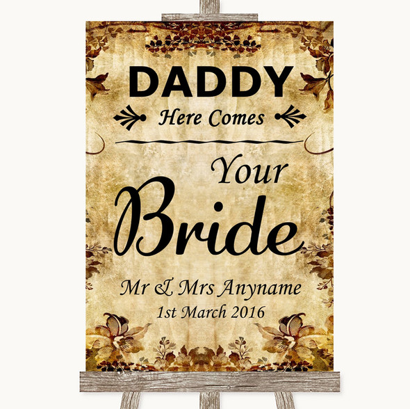 Autumn Vintage Daddy Here Comes Your Bride Personalised Wedding Sign