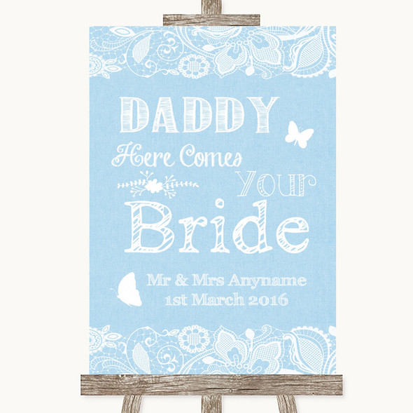 Blue Burlap & Lace Daddy Here Comes Your Bride Personalised Wedding Sign