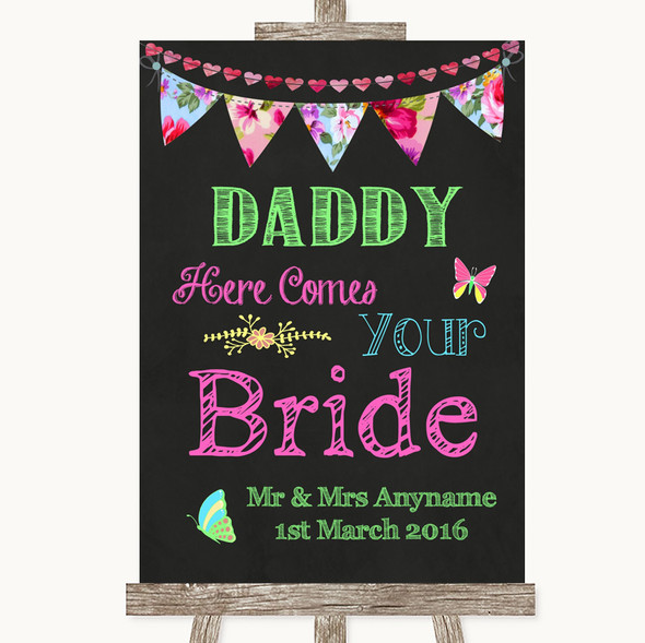 Bright Bunting Chalk Daddy Here Comes Your Bride Personalised Wedding Sign