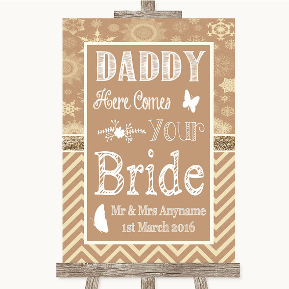Brown Winter Daddy Here Comes Your Bride Personalised Wedding Sign