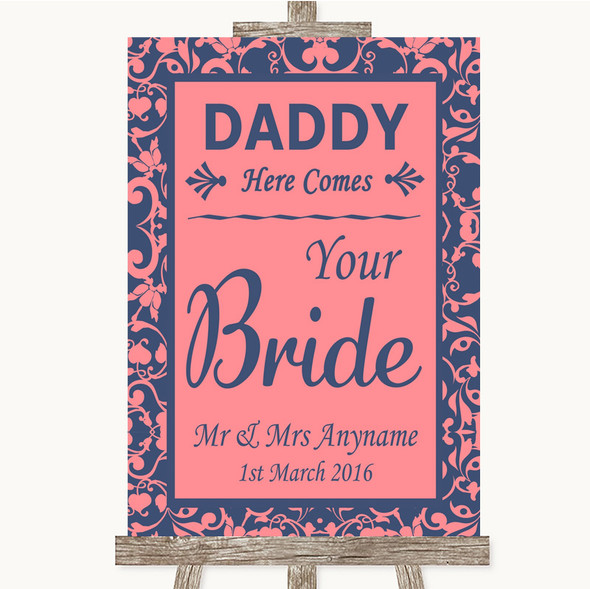 Coral Pink & Blue Daddy Here Comes Your Bride Personalised Wedding Sign