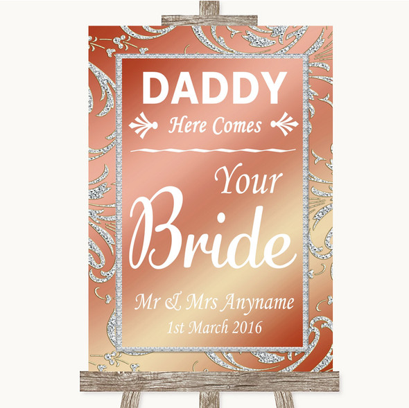 Coral Pink Daddy Here Comes Your Bride Personalised Wedding Sign