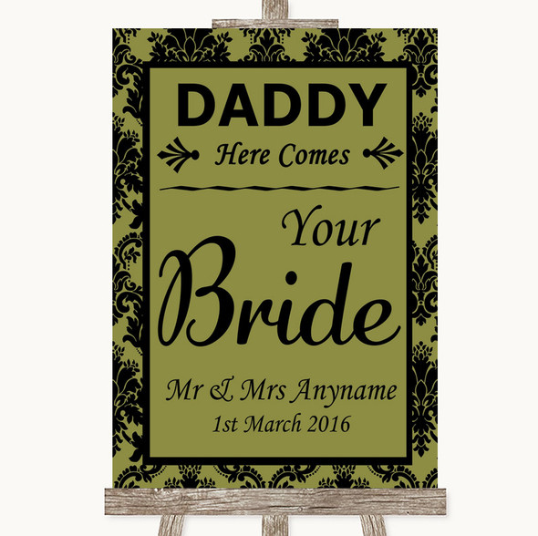 Olive Green Damask Daddy Here Comes Your Bride Personalised Wedding Sign