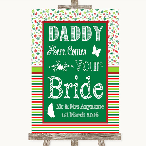 Red & Green Winter Daddy Here Comes Your Bride Personalised Wedding Sign