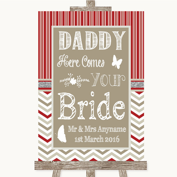 Red & Grey Winter Daddy Here Comes Your Bride Personalised Wedding Sign