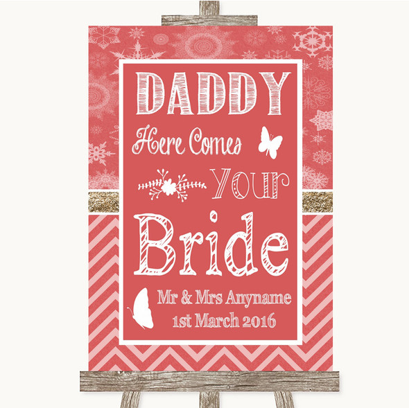 Red Winter Daddy Here Comes Your Bride Personalised Wedding Sign