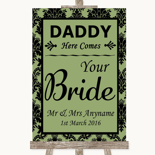 Sage Green Damask Daddy Here Comes Your Bride Personalised Wedding Sign