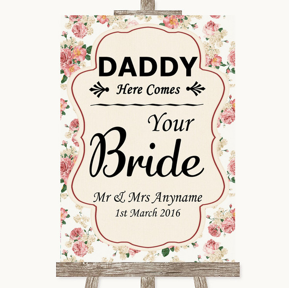 Vintage Roses Daddy Here Comes Your Bride Personalised Wedding Sign