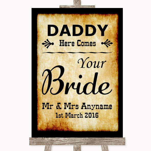 Western Daddy Here Comes Your Bride Personalised Wedding Sign