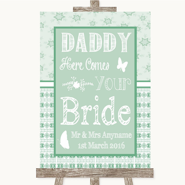 Winter Green Daddy Here Comes Your Bride Personalised Wedding Sign