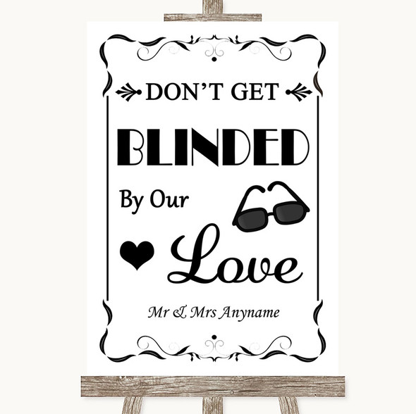 Black & White Don't Be Blinded Sunglasses Personalised Wedding Sign