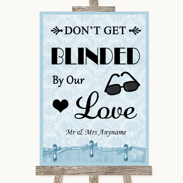 Blue Shabby Chic Don't Be Blinded Sunglasses Personalised Wedding Sign