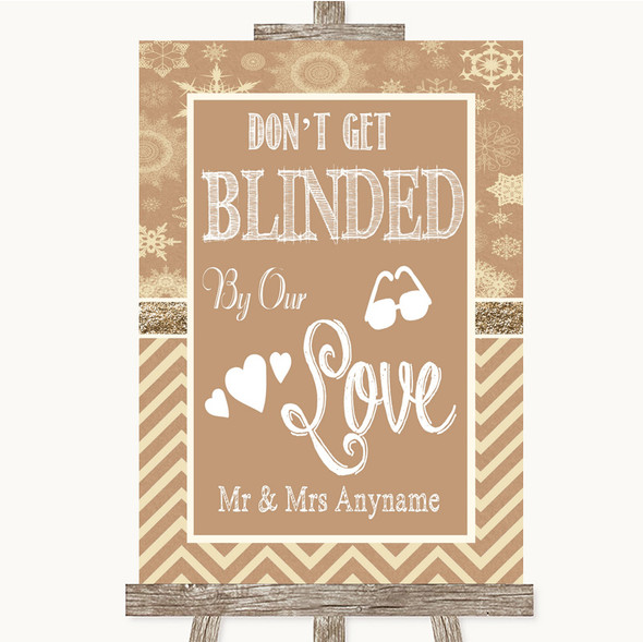 Brown Winter Don't Be Blinded Sunglasses Personalised Wedding Sign
