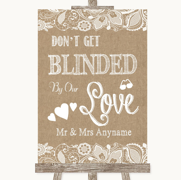Burlap & Lace Don't Be Blinded Sunglasses Personalised Wedding Sign