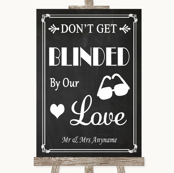 Chalk Style Don't Be Blinded Sunglasses Personalised Wedding Sign