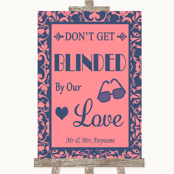 Coral Pink & Blue Don't Be Blinded Sunglasses Personalised Wedding Sign