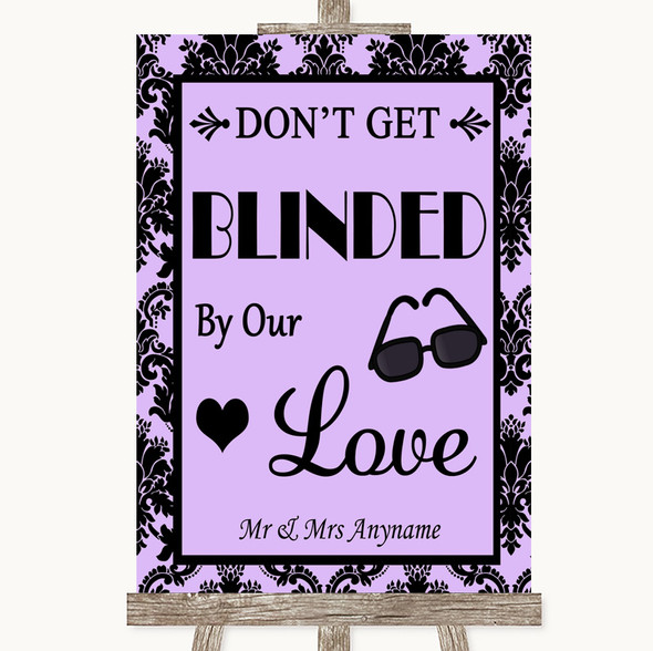 Lilac Damask Don't Be Blinded Sunglasses Personalised Wedding Sign