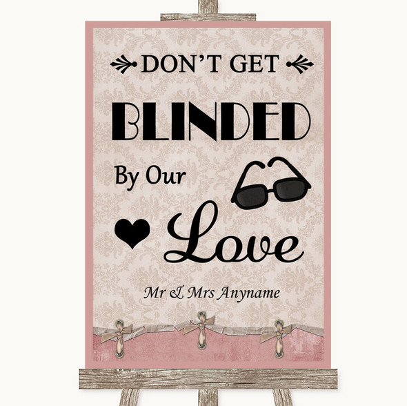 Pink Shabby Chic Don't Be Blinded Sunglasses Personalised Wedding Sign