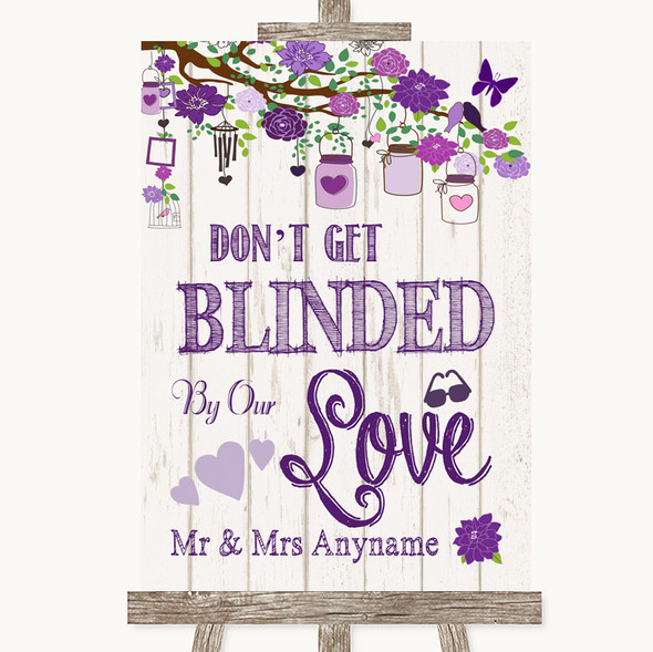 Purple Rustic Wood Don't Be Blinded Sunglasses Personalised Wedding Sign